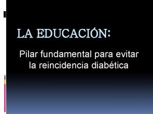 LA EDUCACIN Pilar fundamental para evitar la reincidencia