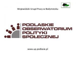Wojewdzki Urzd Pracy w Biaymstoku www up podlasie