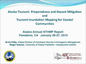 Alaska Tsunami Preparedness and Hazard Mitigation and Tsunami