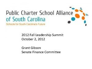 2012 Fall Leadership Summit October 2 2012 Grant