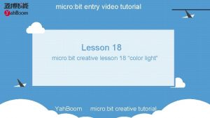 micro bit entry video tutorial Lesson 18 micro