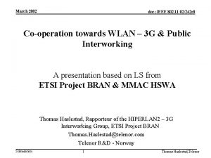 March 2002 doc IEEE 802 11 02242 r