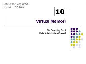 Mata Kuliah Sistem Operasi Kode MK IT012336 10