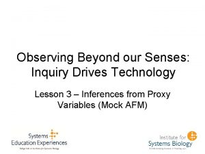 Observing Beyond our Senses Inquiry Drives Technology Lesson