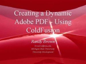Creating a Dynamic Adobe PDF Using Cold Fusion