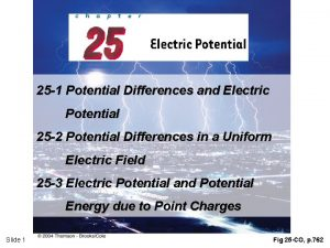 25 1 Potential Differences and Electric Potential 25