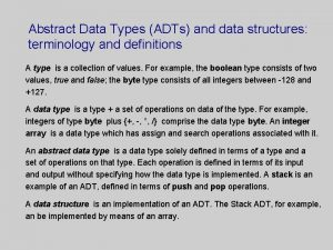 Abstract Data Types ADTs and data structures terminology