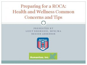 Preparing for a ROCA Health and Wellness Common