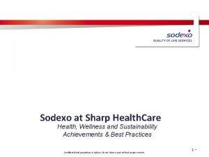 Sodexo at Sharp Health Care Health Wellness and