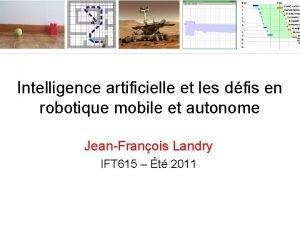 Intelligence artificielle et les dfis en robotique mobile