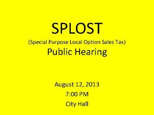 SPLOST Special Purpose Local Option Sales Tax Public