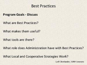 Best Practices Program Goals Discuss What are Best