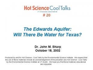 20 The Edwards Aquifer Will There Be Water