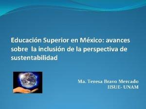 Educacin Superior en Mxico avances sobre la inclusin