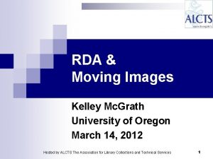RDA Moving Images Kelley Mc Grath University of
