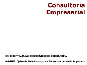 Consultoria Empresarial Cap 4 CONTRATAO DOS SERVIOS DE