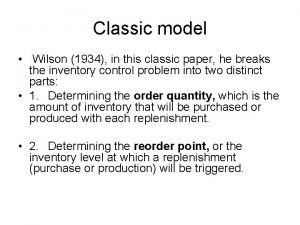 Classic model Wilson 1934 in this classic paper