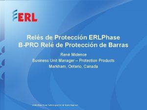 Rels de Proteccin ERLPhase BPRO Rel de Proteccin