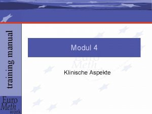training manual Modul 4 Klinische Aspekte training manual