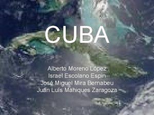 CUBA Alberto Moreno Lpez Israel Escolano Espin Jos