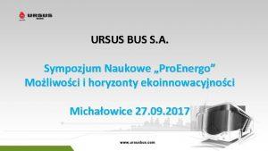 URSUS BUS S A Sympozjum Naukowe Pro Energo