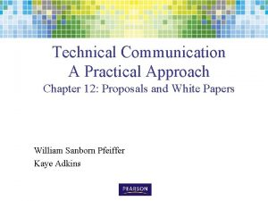 Technical Communication A Practical Approach Chapter 12 Proposals
