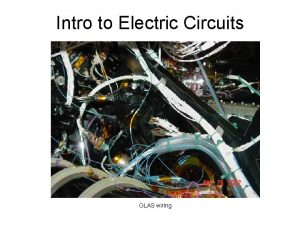 Intro to Electric Circuits GLAS wiring Electric Circuits