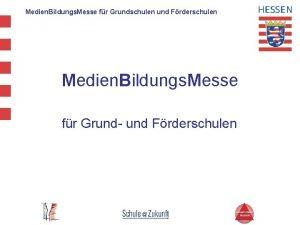 Medien Bildungs Messe fr Grundschulen und Frderschulen Medien