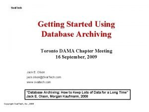 Sval Tech Getting Started Using Database Archiving Toronto