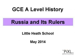 GCE A Level History Russia and Its Rulers