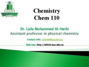 Chemistry Chem 110 Dr Laila Mohammed AlHarbi Assistant
