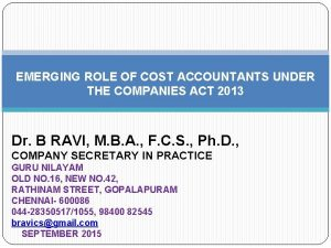 EMERGING ROLE OF COST ACCOUNTANTS UNDER THE COMPANIES