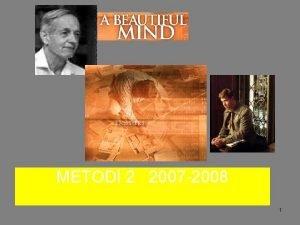 METODI 2 2007 2008 1 SPEGNETE GRAZIE 2