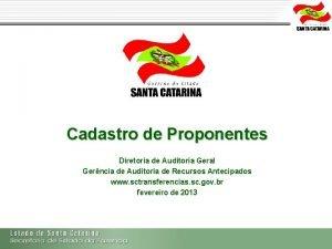 Cadastro de Proponentes Diretoria de Auditoria Geral Gerncia
