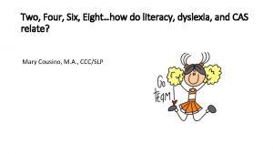 Two Four Six Eighthow do literacy dyslexia and