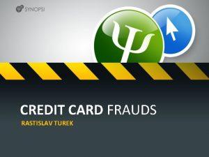 CREDIT CARD FRAUDS RASTISLAV TUREK Who am i