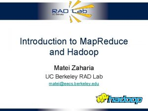 UC Berkeley Introduction to Map Reduce and Hadoop