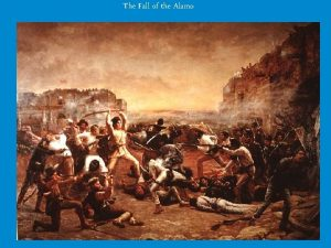 The Fall of the Alamo Reliability of Sources