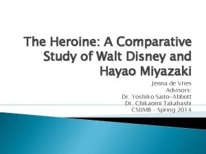 The Heroine A Comparative Study of Walt Disney