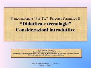 Piano nazionale ForTic Percorso formativo B Didattica e