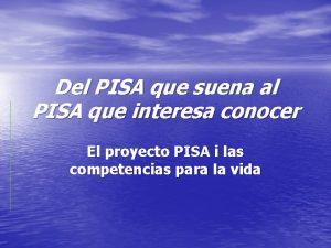 Del PISA que suena al PISA que interesa