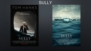 SULLY Sully information Director Clint Eastwood Actors Tom