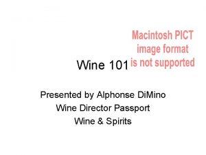 Wine 101 Presented by Alphonse Di Mino Wine