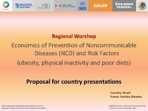 Regional Worshop Economics of Prevention of Noncommunicable Diseases
