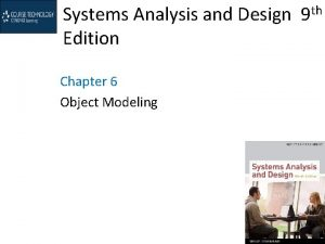 Systems Analysis and Design 9 th Edition Chapter