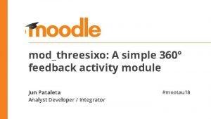 modthreesixo A simple 360 feedback activity module Jun