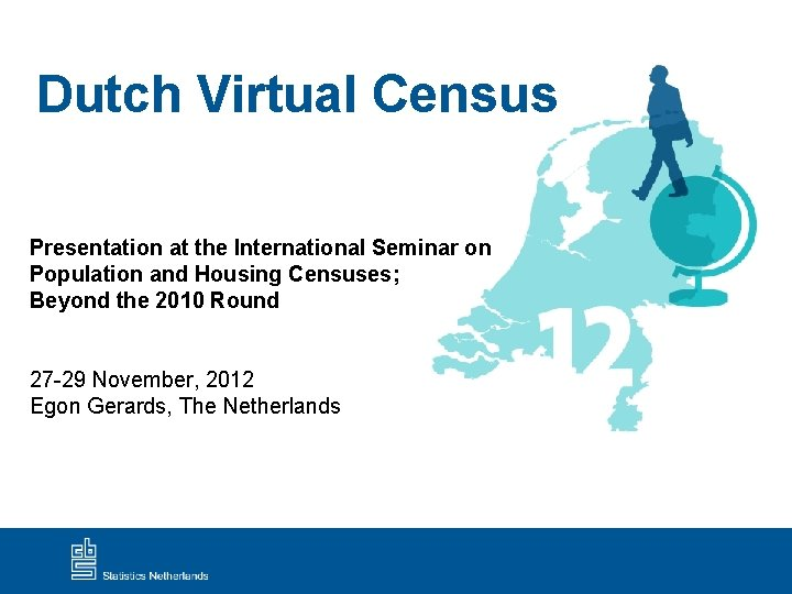 Dutch Virtual Census Presentation at the International Seminar