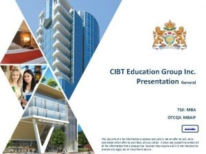 CIBT Education Group Inc Presentation General TSX MBA