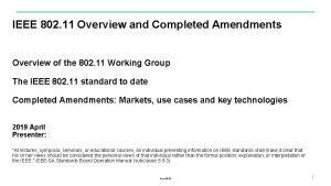 IEEE 802 11 Overview and Completed Amendments Overview