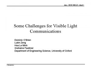 doc IEEE 802 15 doc Some Challenges for